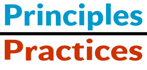 Principles Over Practices